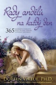 Daily Guidance from Your Angels: 365 Angelic Messages to Soothe, Heal, and Open Your Heart - Doreen Virtue